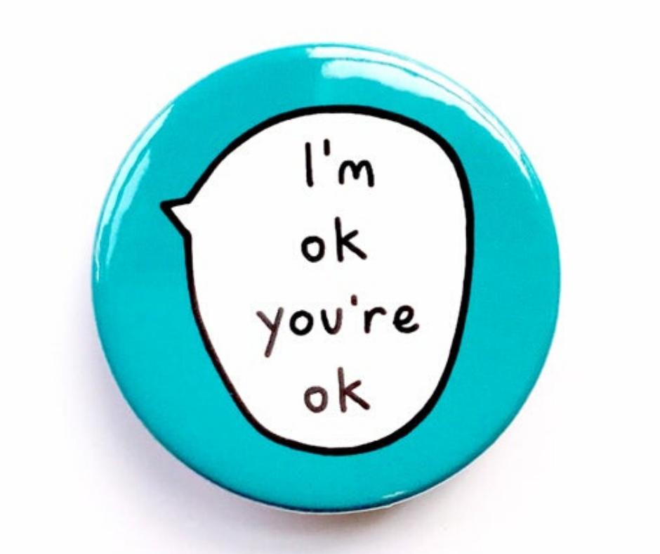 jaz sem OK, ti si OK